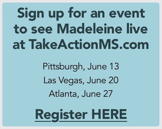 Sign up for an event to see Madeleine live