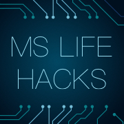"""Life Hacks"" for MSers"
