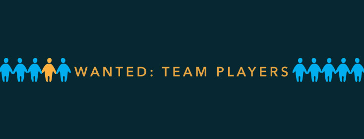 Wanted: Team players