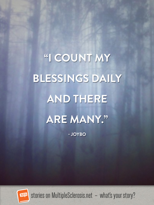 I count my blessings daily and there are many