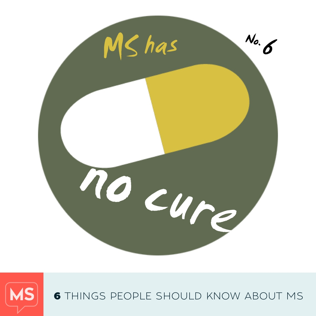 Six things people should know about MS