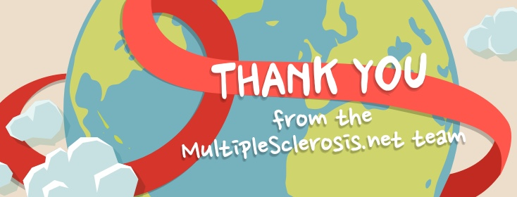 We at MultipleSclerosis.net Want to Say Thank You