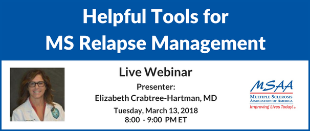 Join MSAA's MS Awareness Month live webinar, Helpful Tools for MS Relapse Management