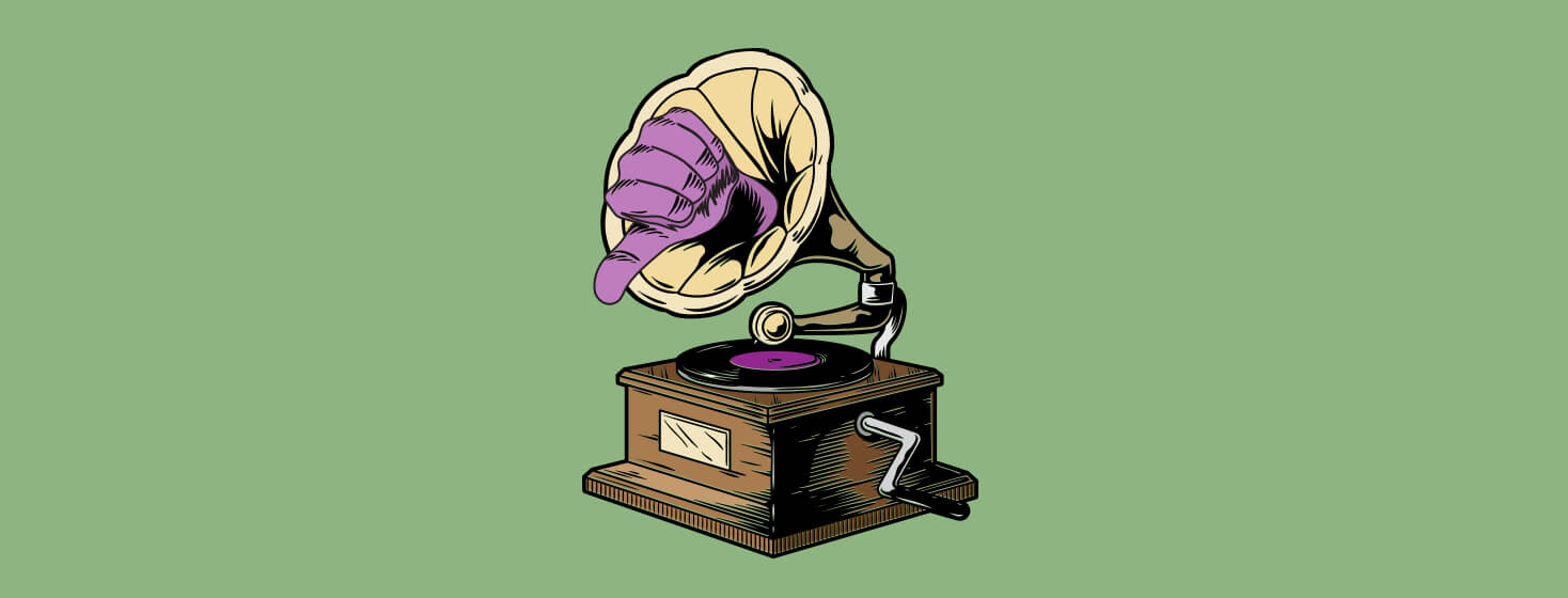 An image of a phonograph with a thumbs down coming out of it