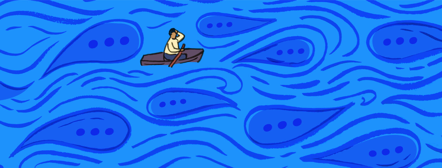 A person looks lost in a boat by themself. They are floating in a sea of speech bubbles and unhelpful advice.
