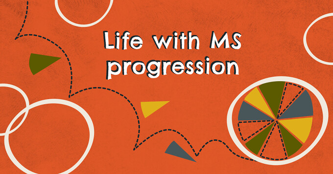 """The words """"Life with MS progression"""" are on top of an orange background with a pie chart rolling off screen."""