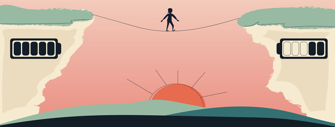 A person is walking a tightrope between two cliffs. One side has a full battery on it and the other is drained.